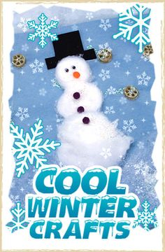 Cool Winter Crafts for kids - penguins, snowmen, snowflakes and more!