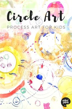 This circle art activity is a great open ended art activity for kids with new tools, materials, and techniques added as interest demands. #kidsart #printmaking #kidspainting #kidsactivities #artforkids #paintingtechniques #preschoolers #arteducation