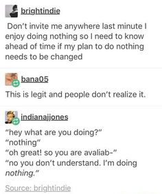 Why don't some people understand? I need to do this 'nothing' to keep myself sane. http://ibeebz.com