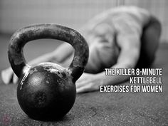 The Killer 8-Minute Kettlebell Exercises for Women : #kettlebell #crossfit #crossfit_workouts #workouts #workout_plans #exercise #fitness_exercise #health_fitness #fitness #fitness_tips