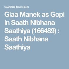 Giaa Manek as Gopi in Saath Nibhana Saathiya (166489) : Saath Nibhana Saathiya
