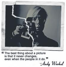 Andy Warhol quote  This is so true!