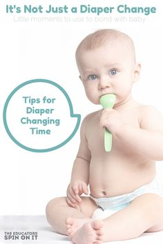 Tips for Baby Diaper Changing Time for Parents for even the most active babies and toddlers from The Educators' Spin On It