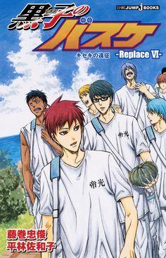 Kuroko no Basuke -Replace 6- The Expedition of Miracles