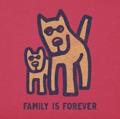 Dogs are like family, and family is forever. #LifeisGood