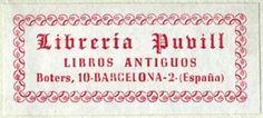 Libreria Puvill, Barcelona, Spain (52mm x 23mm). Courtesy of Robert Behra.