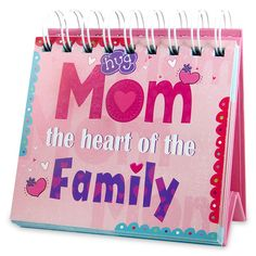 Love You Mom Desk Calendar Mom The Heart Of the Family.There is nothing sweeter than the heart of a pious mother. | Rs. 224 | Shop Now | https://hallmarkcards.co.in/collections/mothers-day-2016/products/unique-mothers-day-gift-ideas