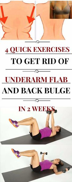 4 QUICK EXERCISES TO GET RID OF UNDERARM FLAB AND BACK BULGE IN LESS THAN 2 WEEKS