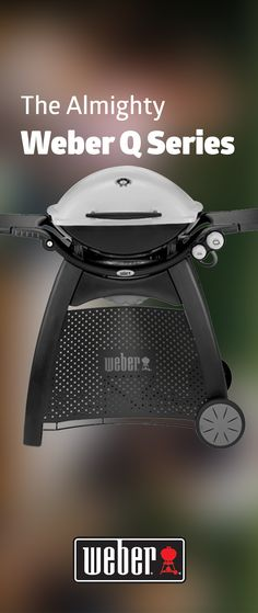 Compact, powerful and contemporary, the Weber Q range of gas grills are the ultimate anytime barbecue!