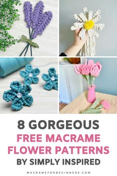 Learn how to make beautiful Macrame flowers with 8 amazing free Macrame patterns by Simply Inspired. From lavender and tulips to daisies and forget-me-nots, these Macrame flowers will stay perfect forever! Macrame Flowers? Simply follow the steps in these beginner-friendly tutorials and knot yourself a pretty bouquet of Macrame lavender, tulips, and sunflowers. #macrame #macrameforbeginners #flowers #crafts #diy Daisies, Sunflowers, Tulips, Free Macrame Patterns, Flower Patterns, How To Make Everything, Macrame Supplies, Macrame Cord, Macrame Tutorial