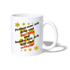 sprueche-koenig | Früher war ich jung Geburtstag Spruch 50 - Tasse. Früher war ich jung und spritzig und heute bin ich alt und witzig! Cooler, lustiger Spruch zum Geburtstag. #gratulation #geburtstag #geburtstagsfeier #geschenk Tassen Design, Tableware, Shirts, Pun Gifts, Gifts For Birthday, Funny Sayings, Guys, Dinnerware, Tablewares