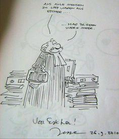 Mijn favoriet,  de rechter :) Schat van een man,  die tekenaar