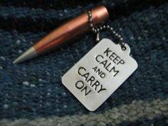 Keep Calm and Carry On 50 caliber Dragon's by BulletsAntlersEtc, $30.00