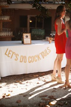 """""""Let's do cocktails"""" bar signage. Scott Piner Photography + Life Stage Films  Read more - http://www.stylemepretty.com/2013/11/07/wilmington-wedding-from-scott-piner-photography-life-stage-films/"""