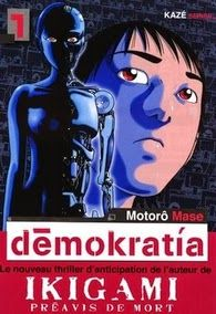 Démokratia - Tome 1, Motorô Mase ~ Le Bouquinovore