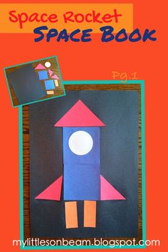My Little Sonbeam: January Week 2: Theme {Space Rockets and Stars} Space Book. Rocket ship made of shapes. Rocket Launcher. Space crafts and activities.  {Homeschool Preschool learning activities, curriculum, and lesson plans for ages 2 3 4}