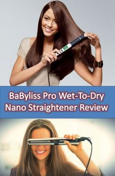 BaByliss Pro Wet-To-Dry Nano Straightener is one of the best hair straightening solution in the market right now, thin body and advanced surrounded system.