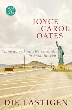 Die Lästigen: Eine amerikanische Chronik in Erzählungen (Literatur) von Joyce Carol Oates http://www.amazon.de/dp/3596194644/ref=cm_sw_r_pi_dp_WHd3vb0N3FGHP