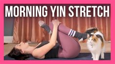 20 min Morning Yin Yoga Full Body Stretch - NO PROPS