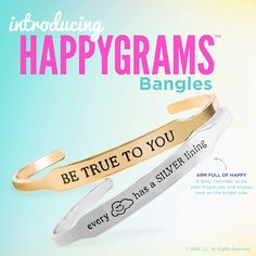 Introducing.... HAPPYGRAMS! Our new bangles that give you the best daily reminders. Your arm party just got a whole lot happier!