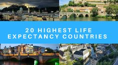 20 Highest life expectancy countries in the world. a good health system, good nutrition and a healthy lifestyle are 3 factors in any country for higher life expectancy.