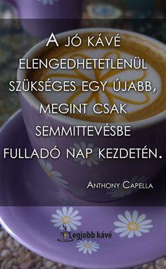 Coffee Quotes, Good Morning, Humor, Funny, Inspiration, Pretty, Buen Dia, Biblical Inspiration, Bonjour