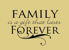 Family is a gift that lasts forever Family Sign