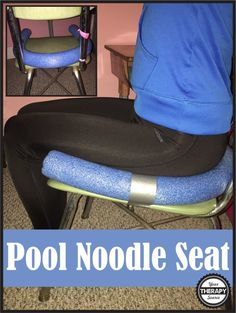 Provide an extra reminder of where the chair ends with this easy Pool Noodle Seat from http://www.YourTherapySource.com/blog1