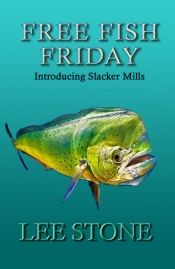 Free Fish Friday by Lee Stone - Temporarily FREE! @OnlineBookClub