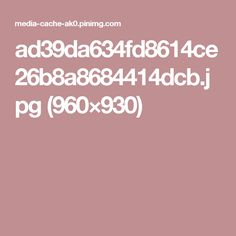 ad39da634fd8614ce26b8a8684414dcb.jpg (960×930)