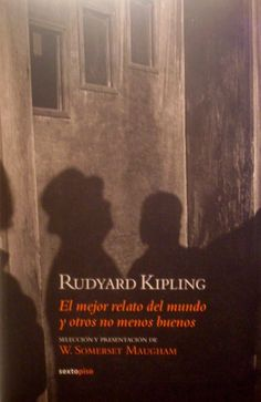 """""""El mejor relato del mundo y otros no menos buenos"""" de Rudyard Kipling"""