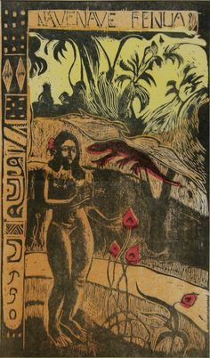 "Nave Nave Fenua (from the series of ten woodcuts intended for the book ""Noa Noa"")  Paul Gauguin"