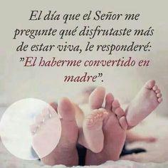 Ser madre.