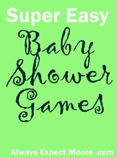 Super Easy Baby Shower Games