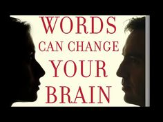 Words Can Change Your Brain: 12 Conversation Strategies to Build Trust, Resolve Conflict, and Increase Intima cy: Andrew Newberg, Mark Robert Waldman: 9780142196779: Amazon.com: Books