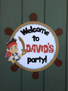 Jake and Neverland Pirate Theme | Jake and the Neverland Pirates Birthday Party Door Sign