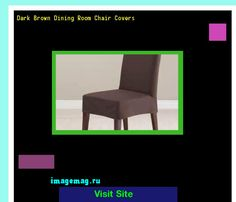 Dark Brown Dining Room Chair Covers 163219