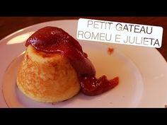 Petit Gateau Romeu e Julieta - Confissões de uma Doceira Amadora - YouTube