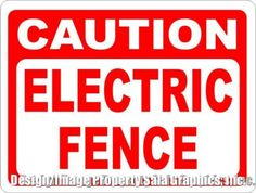 Caution Electric Fence Sign