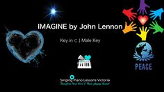 https://YouTu.be/aSlciUAtnTY -Imagine, John Lennon - Karaoke, Instrumental in Male Key C with Lyrics & Chords  -If you like this video, please Give It A Thumbs Up! 😄👍  And Subscribe for the Upcoming songs~ -Please feel free to Leave a Comment or Question below~ -Much Blessings 😘💙  [ Singing Piano Lessons Victoria ] http://www.SingingPianoLessonsVictoria.com  -'Transform Your Voice & Piano playing Sound!' -Singing & Piano Lessons with Professional Music Instructor Sunghee Stepak XOXO