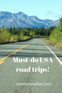 Must-do USA road trips to add to your bucket list. We've included some old-time favorites plus a couple of road you might not know. But there all good so add them to your travel bucket list!