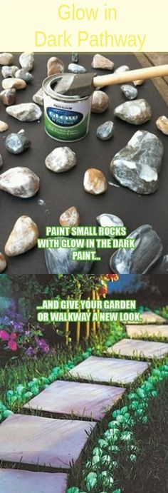 Glow in Dark Pathway (DIY)  I'm not sure when I will have time to paint rocks but this is cute