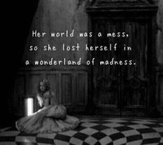 Alice in wonderland quote.I'm slowly turning into alice. Quotes To Live By, Me Quotes, Alice Quotes, Lost Quotes, Alice And Wonderland Quotes, Alice Madness, Were All Mad Here, Her World, Lewis Carroll