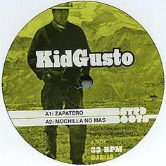 """Kid Gusto - Zapatero; Mochilla No Mass / Sorongo; Ginga Gingou でた、キラーチューン全開!全開! ジプシールンバ&クンビア&ラテン&アフリカン をこれでもかっていうくらいremixした強烈な12inch。 イイトコどり。 中でも、Los Amayaの""""Zapatero Remendon""""をめいイッパイ イイトコ使い。もちろんオリジナルの方がいいですが、手にはいらんのです。 はぁー。"""