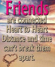 heart to heart distance-friendship quotes