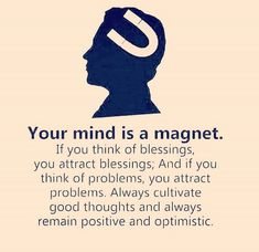 Your mind is a magnet. True Quotes, Best Quotes, Motivational Quotes, Inspirational Quotes, Message Quotes, Positive Affirmations, Positive Quotes, Positive Life, Encouragement