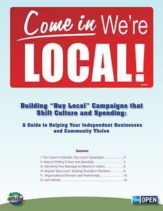 "12 page document, Building ""Buy Local"" Campaigns that Shift Culture and Spending, from the AMIBA and American Express"