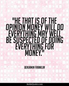 Money Quotes | http://noblequotes.com/