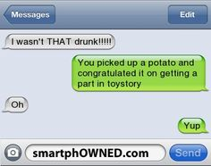 Type a NameHow drunk was I?Dude, I found u in my closet screaming, The passage to Narnia has been sealed! Funny Drunk Texts, Drunk Humor, Wtf Funny, Funny Jokes, That's Hilarious, Funny Humour, Epic Texts, Laugh Till You Cry, You Make Me Laugh