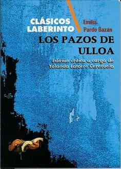 Los Pazos de Ulloa. Pardo Bazán